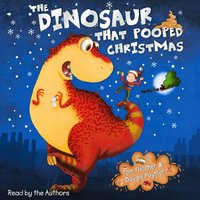 Dinosaur That Pooped Christmas! - Tom Fletcher - audiobook