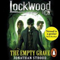 Lockwood & Co: The Empty Grave - Jonathan Stroud - audiobook
