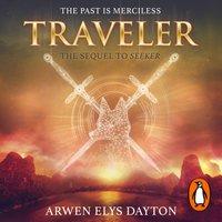 Traveler - Arwen Elys Dayton - audiobook