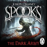 Spook's: The Dark Army - Joseph Delaney - audiobook