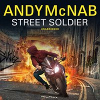 Street Soldier - Andy McNab - audiobook