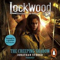 Lockwood & Co: The Creeping Shadow - Jonathan Stroud - audiobook