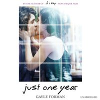 Just One Year - Gayle Forman - audiobook