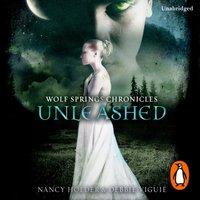Wolf Springs Chronicles: Unleashed - Debbie Viguie - audiobook
