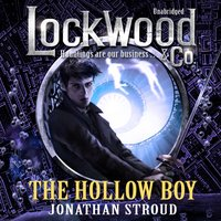 Lockwood & Co: The Hollow Boy - Jonathan Stroud - audiobook