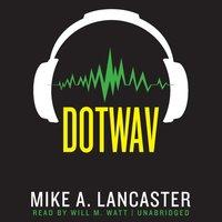 dotwav - Mike Lancaster - audiobook