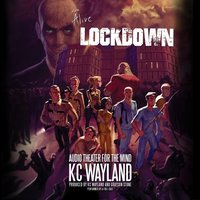 We're Alive: Lockdown - Kc Wayland - audiobook