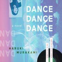 Dance Dance Dance - Haruki Murakami - audiobook