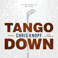 Tango Down - Chris Knopf - audiobook
