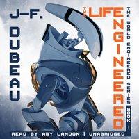Life Engineered - J-F. Dubeau - audiobook