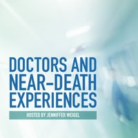 Doctors and Near-Death Experiences - Jenniffer Weigel - audiobook