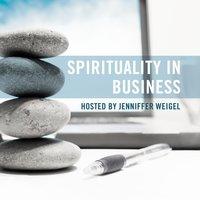 Spirituality in Business - Jenniffer Weigel - audiobook