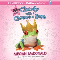 Sisters Club: Cloudy with a Chance of Boys - Megan McDonald - audiobook