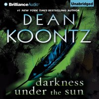 Darkness Under the Sun - Dean Koontz - audiobook