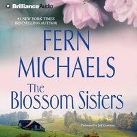Blossom Sisters - Fern Michaels - audiobook