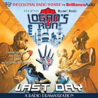 William F. Nolan's Logan's Run - Last Day - Paul J. Salamoff - audiobook