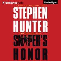 Sniper's Honor - Stephen Hunter - audiobook