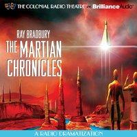 Ray Bradbury's The Martian Chronicles - Ray Bradbury - audiobook