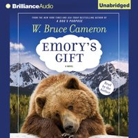 Emory's Gift - W. Bruce Cameron - audiobook