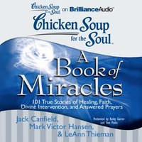 Chicken Soup for the Soul: A Book of Miracles - Jack Canfield - audiobook