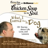 Chicken Soup for the Soul: What I Learned from the Dog - Jack Canfield - audiobook
