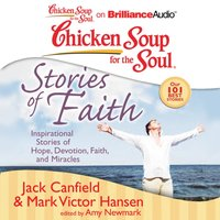 Chicken Soup for the Soul: Stories of Faith - Jack Canfield - audiobook
