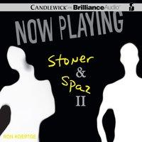 Now Playing: Stoner & Spaz II - Ron Koertge - audiobook