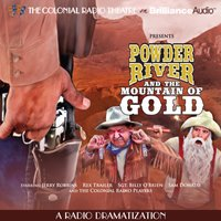Powder River and the Mountain of Gold - Jerry Robbins - audiobook