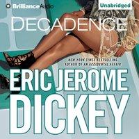 Decadence - Eric Jerome Dickey - audiobook