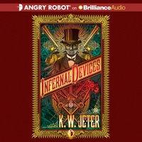 Infernal Devices - K. W. Jeter - audiobook