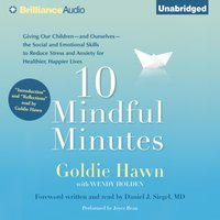 10 Mindful Minutes - Goldie Hawn - audiobook