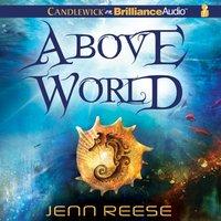 Above World - Jenn Reese - audiobook