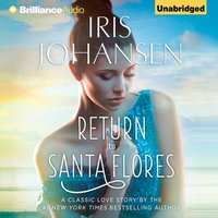 Return to Santa Flores - Iris Johansen - audiobook