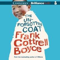Unforgotten Coat - Frank Cottrell Boyce - audiobook