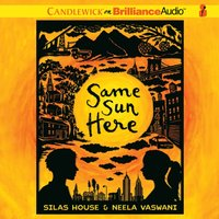 Same Sun Here - Silas House - audiobook