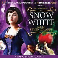 Snow White and the Seven Dwarfs - Brothers Grimm - audiobook