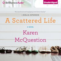 Scattered Life - Karen McQuestion - audiobook