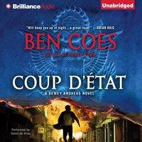 Coup D'Etat - Ben Coes - audiobook