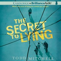 Secret to Lying - Todd Mitchell - audiobook