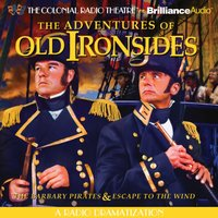 Adventures of Old Ironsides - Jerry Robbins - audiobook