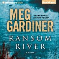 Ransom River - Meg Gardiner - audiobook
