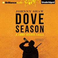 Dove Season - Johnny Shaw - audiobook