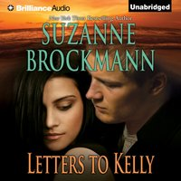 Letters to Kelly - Suzanne Brockmann - audiobook