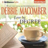 Love by Degree - Debbie Macomber - audiobook