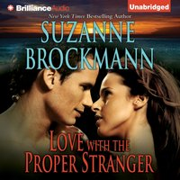 Love with the Proper Stranger - Suzanne Brockmann - audiobook