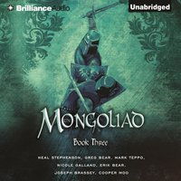 Mongoliad: Book Three - Neal Stephenson - audiobook