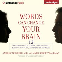 Words Can Change Your Brain - M.D. Andrew Newberg - audiobook