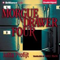 Morgue Drawer Four - Jutta Profijt - audiobook