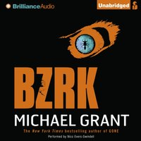 BZRK - Michael Grant - audiobook