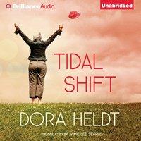 Tidal Shift - Dora Heldt - audiobook